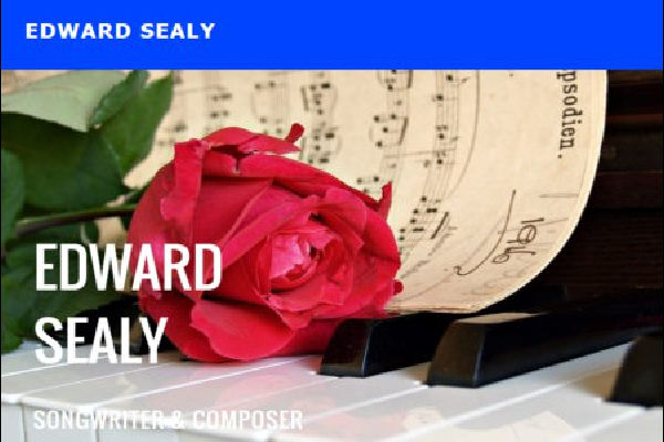 Edward Sealy - Songwriter