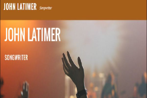 John Latimer - Songwriter